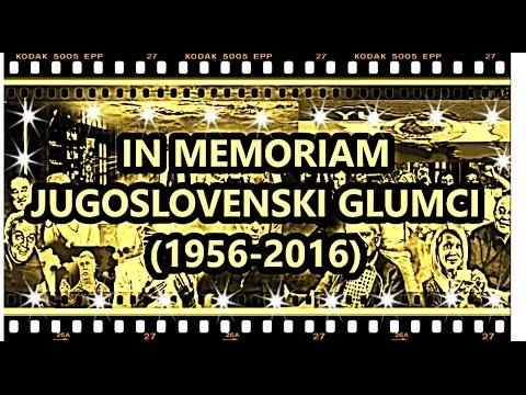 JUGOSLOVENSKI GLUMCI IN MEMORIAM (1956-2016)