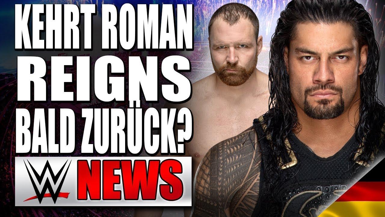 Kehrt Roman Reigns Schon Bald Zurück Verlässt Dean Ambrose