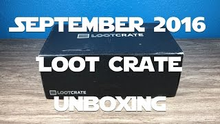 Loot Crate Unboxing: September 2016