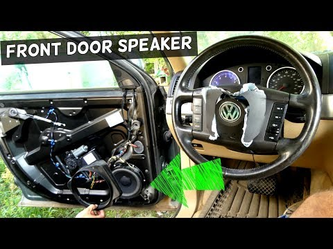 HOW TO REMOVE AND REPLACE FRONT DOOR SPEAKER ON VW TOUAREG