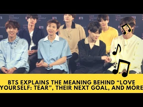 New BTS album Love Yourself Tear: BTS Explains The Meaning Behind, Their Next Goal, And More
