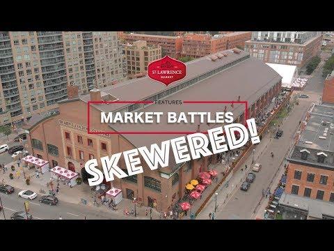 St. Lawrence Market Battles - Skewered Edition I J&C Toronto