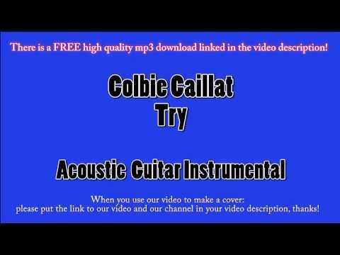 Colbie Caillat - Try (Acoustic Guitar Instrumental) Karaoke