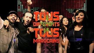 « TOUS DIFFÉRENTS, TOUS MAROCAINS » Official Music Video