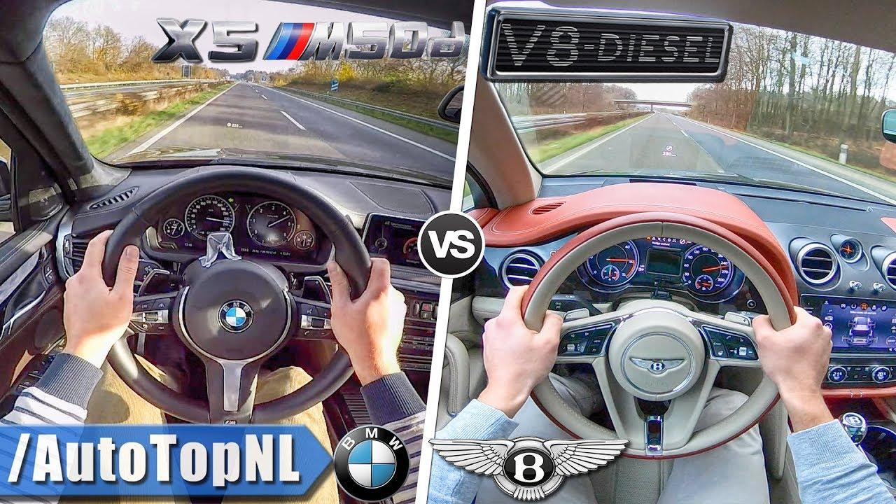 BMW X5 M50d vs Bentley Bentayga Diesel   ACCELERATION TOP SPEED & AUTOBAHN POV by AutoTopNL - YouTube