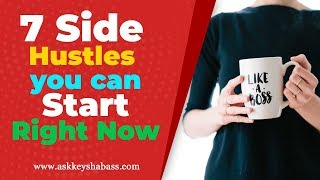 7 Side Hustles You Can Start Right Now