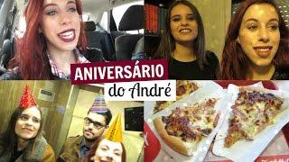 VLOG | Aniversário do André