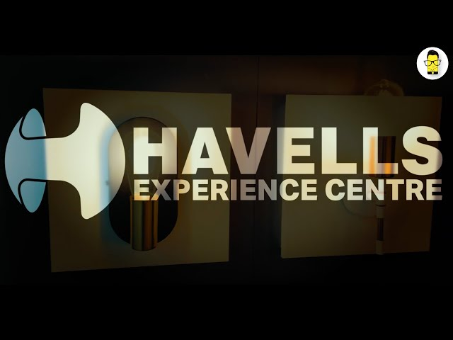 I Visited the Havells Experience Centre! 🤩