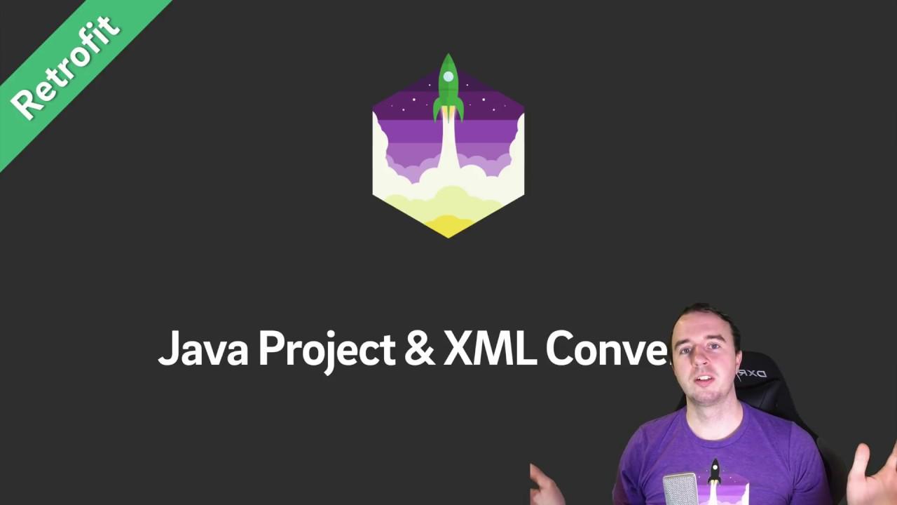 Retrofit tutorial java project xml converter youtube retrofit tutorial java project xml converter baditri Choice Image