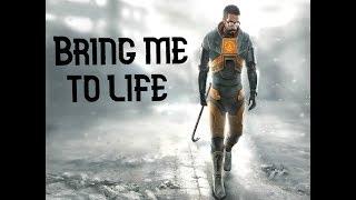 Half-Life 2 (Bring Me To Life · Evanescence)