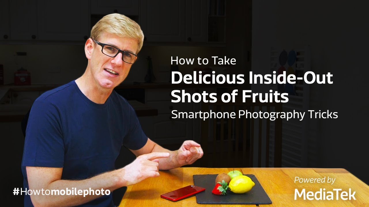 How to Take Delicious Inside-Out Shots of Fruits | Smartphone Photography Tricks