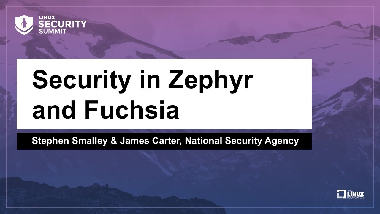 Redefining Security Technology in Zephyr and Fuchsia - Linux com