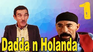 Dadda n Holanda v1 l3arbi lhdaj