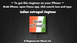 Indian Outraged (iPhone Ringtone)