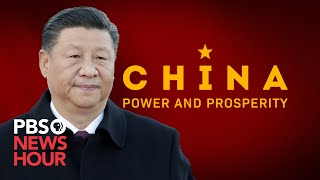 China: Power And Prosperity -- Watch The Full Documentary