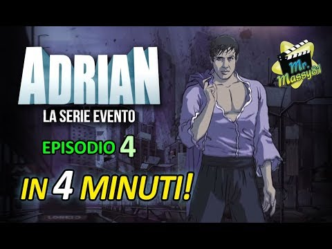 Adrian in 4 minuti! - 4° episodio
