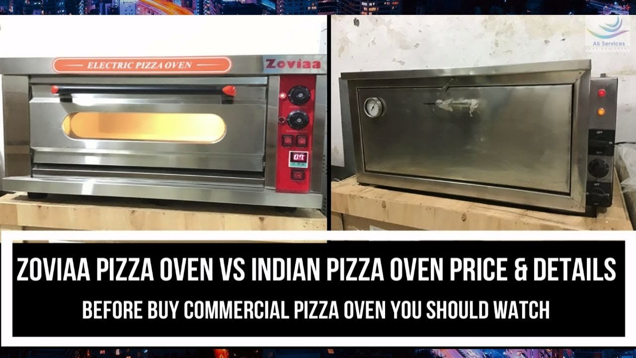 Pizza Oven Price Vs Indian Commercial