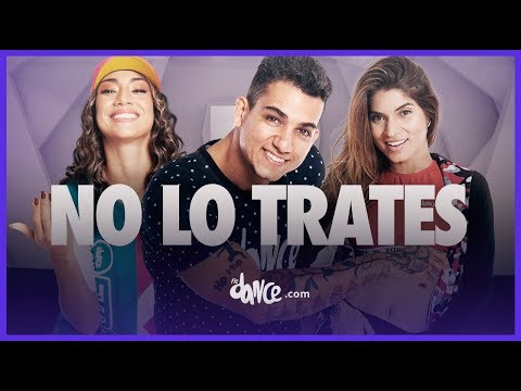 No Lo Trates - Pitbull x Daddy Yankee x Natti Natasha  FitDance Life Coreografía