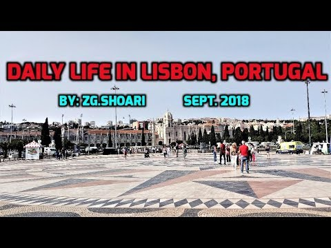 DAILY LIFE IN LISBON, PORTUGAL