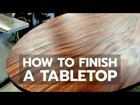 Best Way to Finish a Tabletop - Bailey Line Life #14