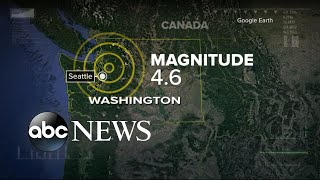Seattle hit by 4.6 earthquake