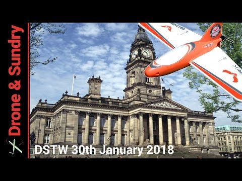 Drone Stuff This Week 30th January 2018