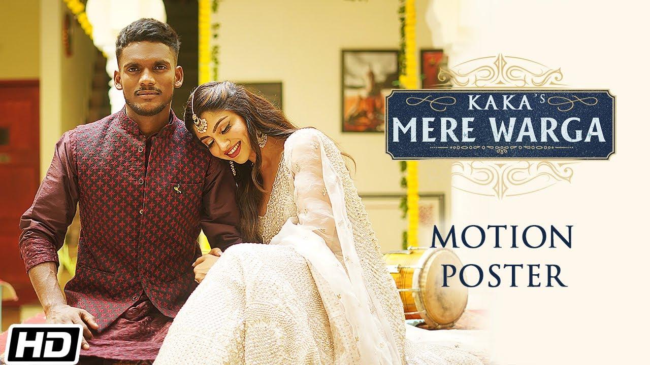 KAKA | Motion Poster | Mere Warga | Sukhe Muzical Doctorz | Latest Punjabi Songs 2021 |Kaka New Song