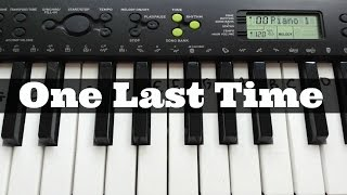 One Last Time - Ariana Grande | Easy Keyboard Tutorial With Notes