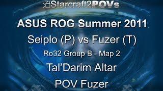 SC2 WoL - ASUS ROG Summer 2011 - Seiplo vs Fuzer - Ro32 Group B - Map 2 - Tal'Darim Altar - Fuzer
