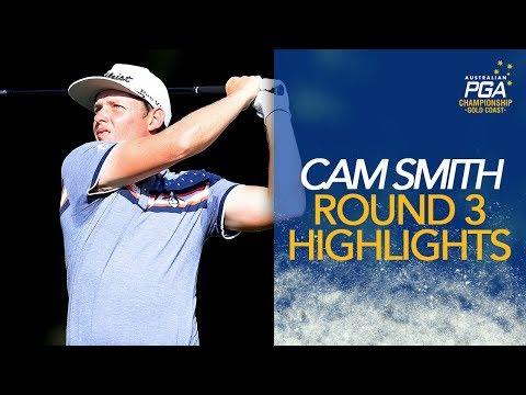 Cameron Smith Highlights | Round 3 | 2018 Australian PGA Championship