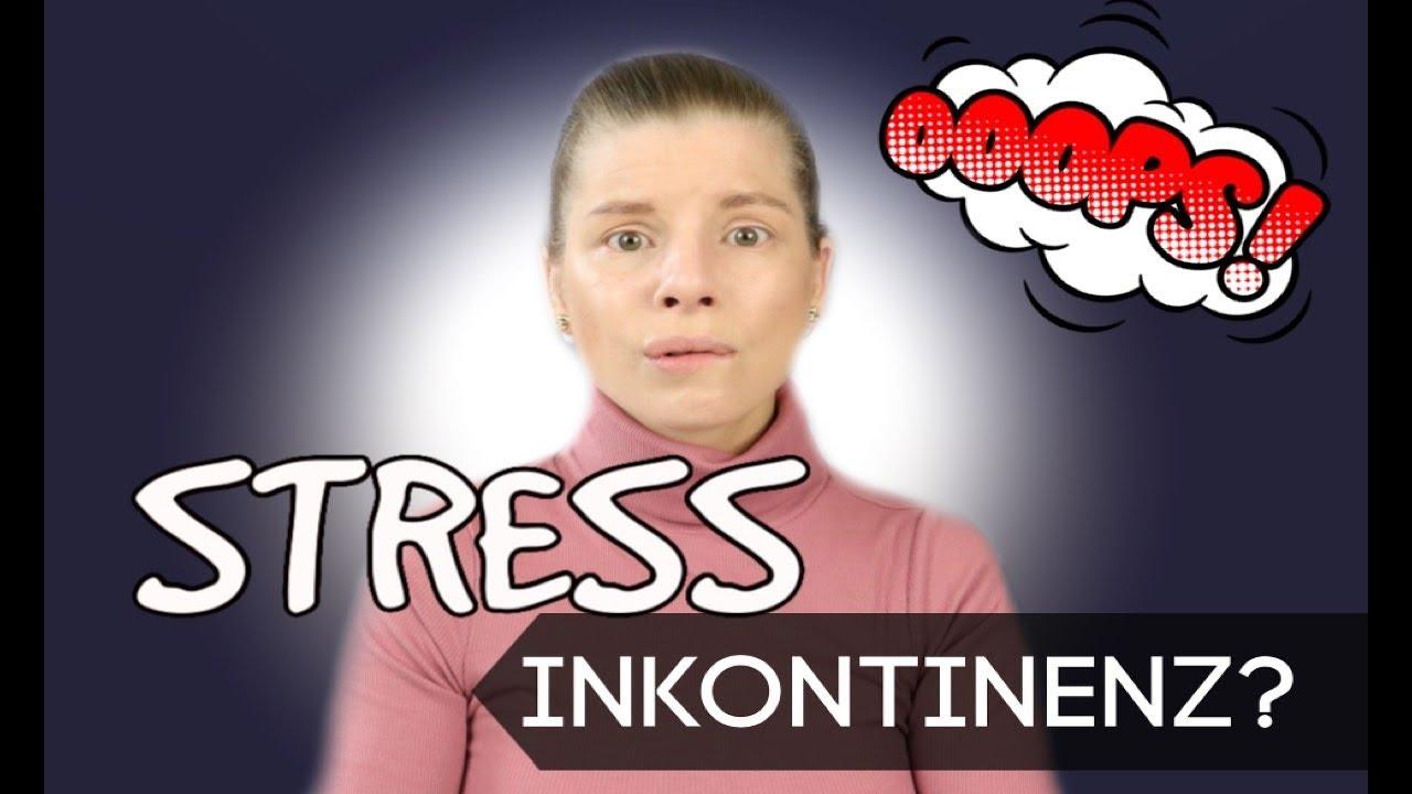 ICH MACHE MIR IN DIE HOSE | Stress INKONTINENZ - YouTube