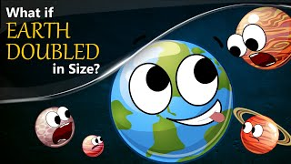 What if Earth Doubled in Size? | #aumsum