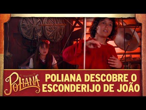 Poliana descobre o esconderijo de João | As Aventuras de Poliana