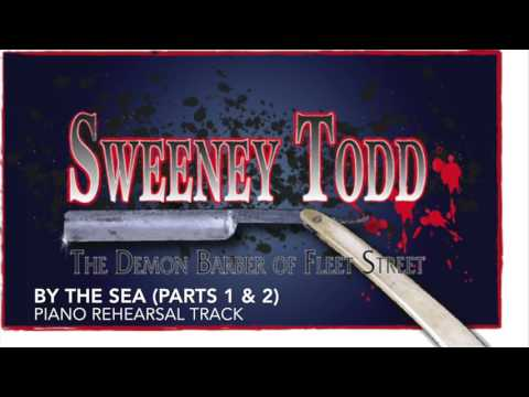 By the Sea (Parts 1 & 2) - Sweeney Todd - Piano Accompaniment/Rehearsal Track