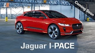 2018 Jaguar I-PACE - The Model X may have some Competition