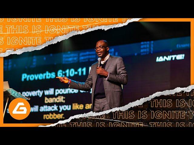 Ignite Church - Financial Greatness: Understanding Your Spiritual Heritage