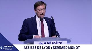 Discours de Bernard Monot aux Assises Présidentielles de Lyon | Marine 2017