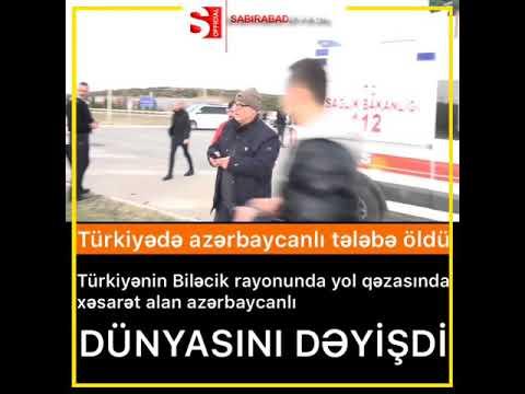 Türkiyədə azərbaycanlı tələbə öldü