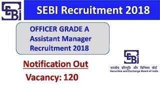 SEBI Recruitment 2018 | Officer Grade A Assistant Manager| 120 Vacancy | SpeedUp Education