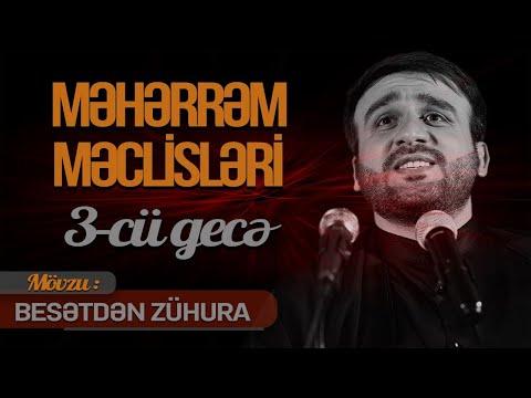 Hacı Ramil - Məhərrəm məclisləri 3-cü gecə (Mövzu: \