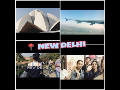 Family trip to Delhi/Fun/Happy/Lotus temple/Trying out authentic Nepali thali/