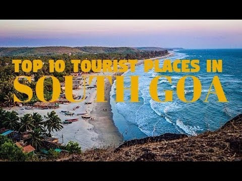Top 10  Places To Visit In South Goa