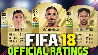 Fifa 18 | official player ratings 21-30 | ft zlatan ibrahimovic, dybala, aubameyang etc