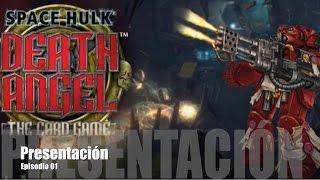 Space Hulk: Death Angel E01 - Presentación