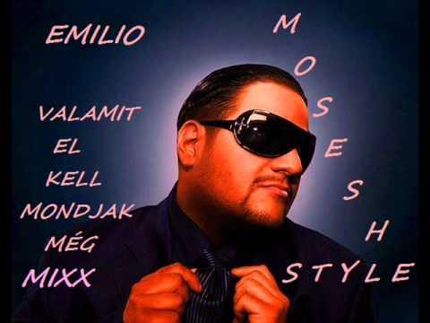 Emilio - valamit el kell mondjak még MIXX (Mosesh letöltés