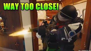 Way Too Close!   Rainbow Six Siege Gameplay