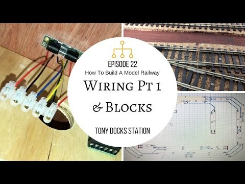 How To Build A Model Railway - Episode 22 - Wiring & Blocks