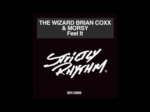 The Wizard Brian Coxx And Morsy - Feel It (New York Groove Mix)