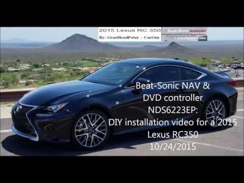 Beat-Sonic NAV-DVD DIY Install Video for 2015 Lexus RC350