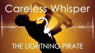 TLP - Careless Whisper (Dance Remix)